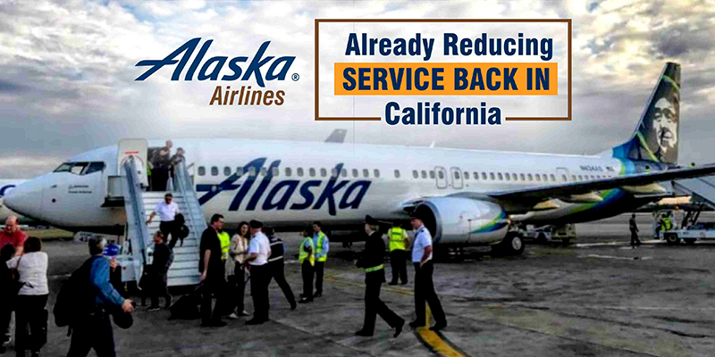 Alaska Airlines Already Reducing Service Back In California