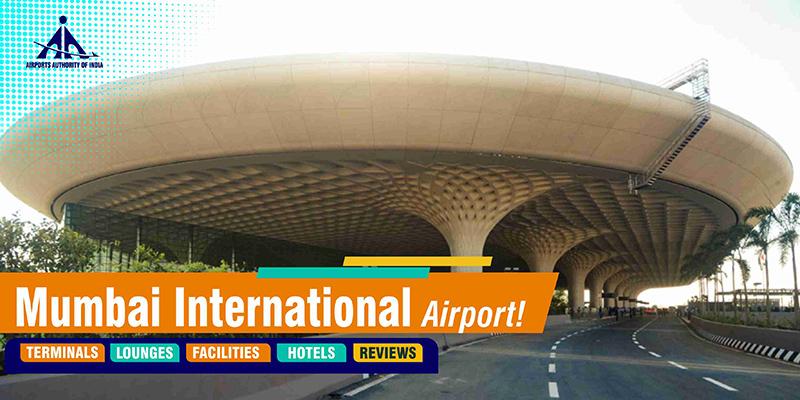Mumbai International Airport Reviews, Terminals & More!