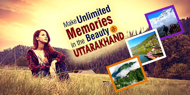 Make Unlimited Memories In The Beauty Of Uttarakhand