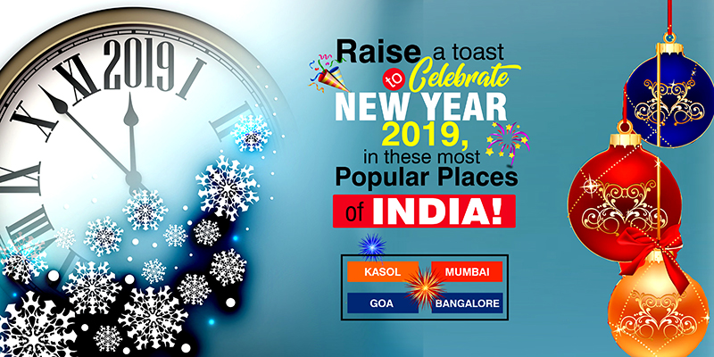 Raise A Toast To Celebrate New Year 2019, In These Most Popular Places Of India!