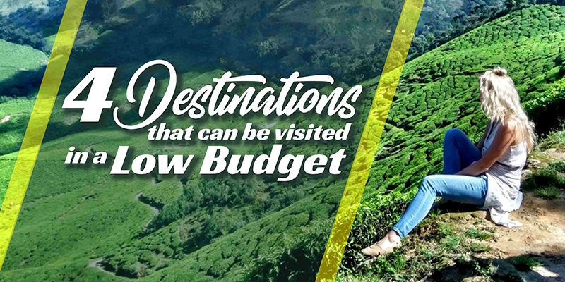 4 Destinations That Can Be Visited In A Low Budget