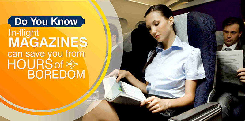 Do You know: In-Flight Magazines Can Save You From Hours of Boredom