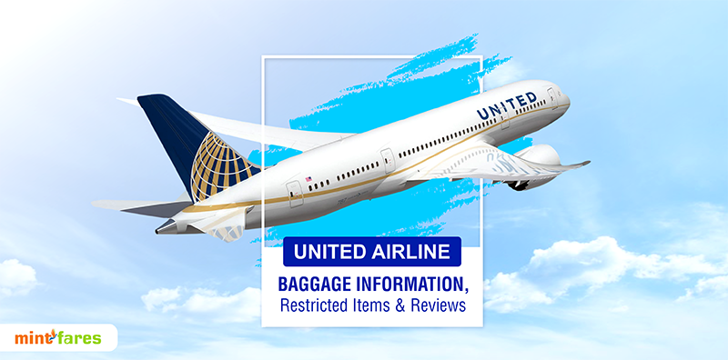 United Airline Baggage Information, Restricted Items and Reviews