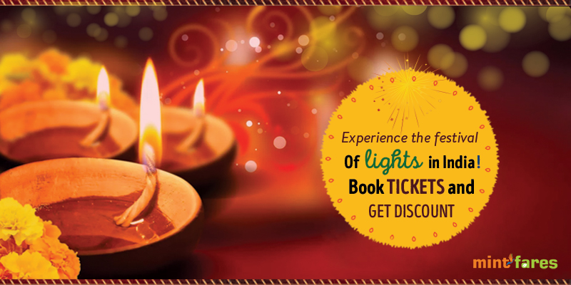 Diwali: Experience the Festival of Lights In India! Book Tickets And Get Discount